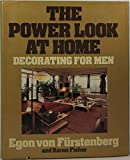 img - for The Power Look at Home: Decorating for men book / textbook / text book