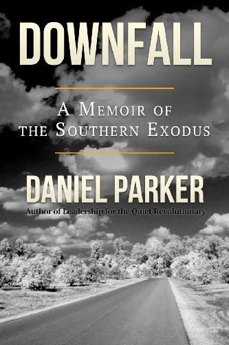 Downfall: A Memoir of the Southern Exodus (After America) (Volume 1)