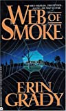 img - for Web of Smoke by Erin Grady (1994-10-03) book / textbook / text book