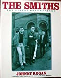 The Smiths: The Visual Documentary (0711933375) by Johnny Rogan