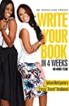 Write Your Book in 4 Weeks: NO MORE F...