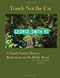 img - for Touch Not the Cat, A Smith Family History book / textbook / text book