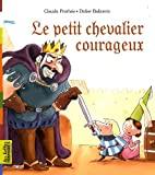 Le petit chevalier courageux