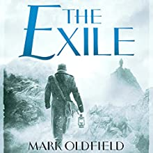 The Exile: Vengeance of Memory, Book 2 (       UNABRIDGED) by Mark Oldfield Narrated by Nigel Anthony