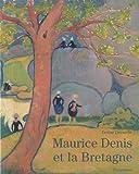echange, troc Denise Delouche - Maurice Denis et la Bretagne