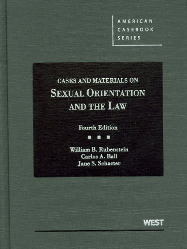Cases and Materials on Sexual Orientation and the Law,...