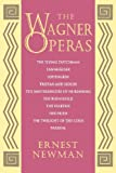 The Wagner Operas (0691027161) by Ernest Newman