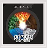 Primary Elements by Six Elements (2012-07-09)