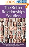 Relationships: The Ultimate Guide To Better Relationships! - Communication In Relationships To Handle Dysfunctional Relationships And Create Lasting Relationships ... Sociology, Small Talk, Talk To Anyone)