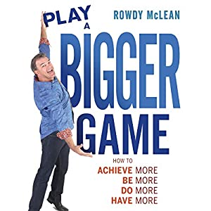 Play a Bigger Game! Audiobook