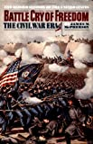 Battle Cry of Freedom: The Civil War Era (The Oxford History of the United States)