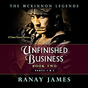 Unfinished Business, Parts 1 & 2 Audiobook