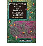 img - for [(International Money and Foreign Exchange Markets: An Introduction )] [Author: Julian Walmsley] [Jul-1996] book / textbook / text book