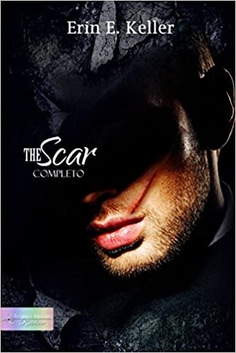Erin E. Keller - The Scar: completo (2014)