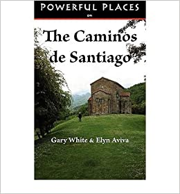 Powerful Places on the Caminos de Santiago [ POWERFUL