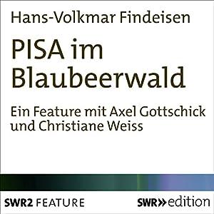 PISA im Blaubeerwald Hörbuch