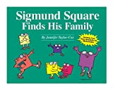 img - for Sigmund Square Finds His Family book / textbook / text book