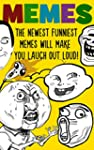 Memes: The Newest Funniest Memes Will...