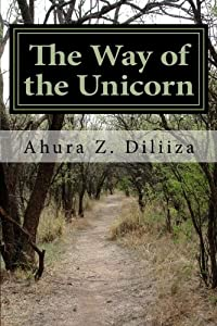 The Way of the Unicorn: An introduction to Unicorn Light Mysticism download ebook