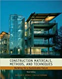img - for W. P. Spence's, E. Kultermann's Construction Materials, Methods and Techniques 3rd(third) edition (Construction Materials, Methods and Techniques: Building for a Sustainable Future [Hardcover])(2010) book / textbook / text book