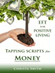 EFT for Positive Living: Tapping Scri...