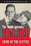 "The ""Double Indemnity"" Murder"