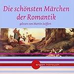 Die schönsten Märchen der Romantik | Clemens Brentano,Eduard Mörike, Novalis