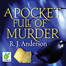 A Pocket Full of Murder Audiobook by R. J. Anderson Narrated by Janine Cooper-Marshall