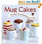 Mug Cakes - Trendige Tassenkuchen in...