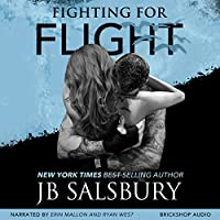 Fighting for Flight: Fighting, Book 1 (       UNABRIDGED) by JB Salsbury Narrated by Ryan West, Erin Mallon