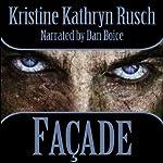 Facade | Kristine Kathryn Rusch