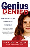 img - for Genius Denied: How to Stop Wasting Our Brightest Young Minds book / textbook / text book