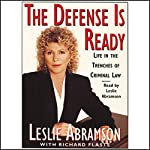 The Defense Is Ready: Life in the Trenches of Criminal Law | Leslie Abramson