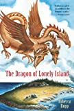 The Dragon Of Lonely Island Reissue (Turtleback School & Library Binding Edition) (1417734973) by Rupp, Rebecca