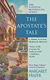 The Apostate's Tale (Dame Frevisse Mystery)