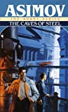 Caves of Steel (The Robot Series Book 1)