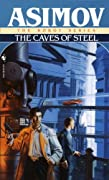 Caves of Steel by Isaac Asimov cover image