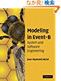 Modeling in Event-B: System and Software Engineering