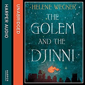 The Golem and the Djinni | [Helene Wecker]
