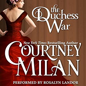 The Duchess War: The Brothers Sinister, Book 1 | [Courtney Milan]