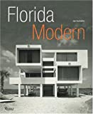 img - for Florida Modern: Residential Architecture 1945 - 1970 book / textbook / text book