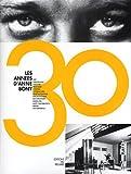 echange, troc Anne Bony, Collectif - Les années 30 d'Anne Bony