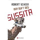 """Der Duft des Sussitavon """"Robert Scheer"""""""