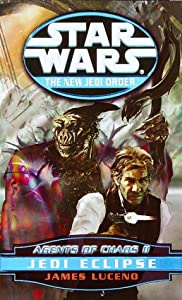 Star Wars: The New Jedi Order: Agents of Chaos 2: Jedi Eclipse