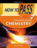 How to Pass Standard Grade Chemistry
