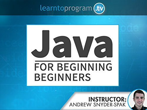 Java for Beginning Beginners - Season 1