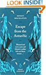 Great Journeys Escape From The Antarctic