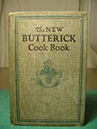 The New Butterick Cook Book by Flora Rose