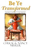 img - for Be Ye Transformed Textbook: Understanding God's Truth book / textbook / text book