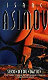Isaac Asimov Second Foundation (Book Three of The Foundation Series)